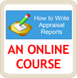 Online course: How to Write Appraisal Reports