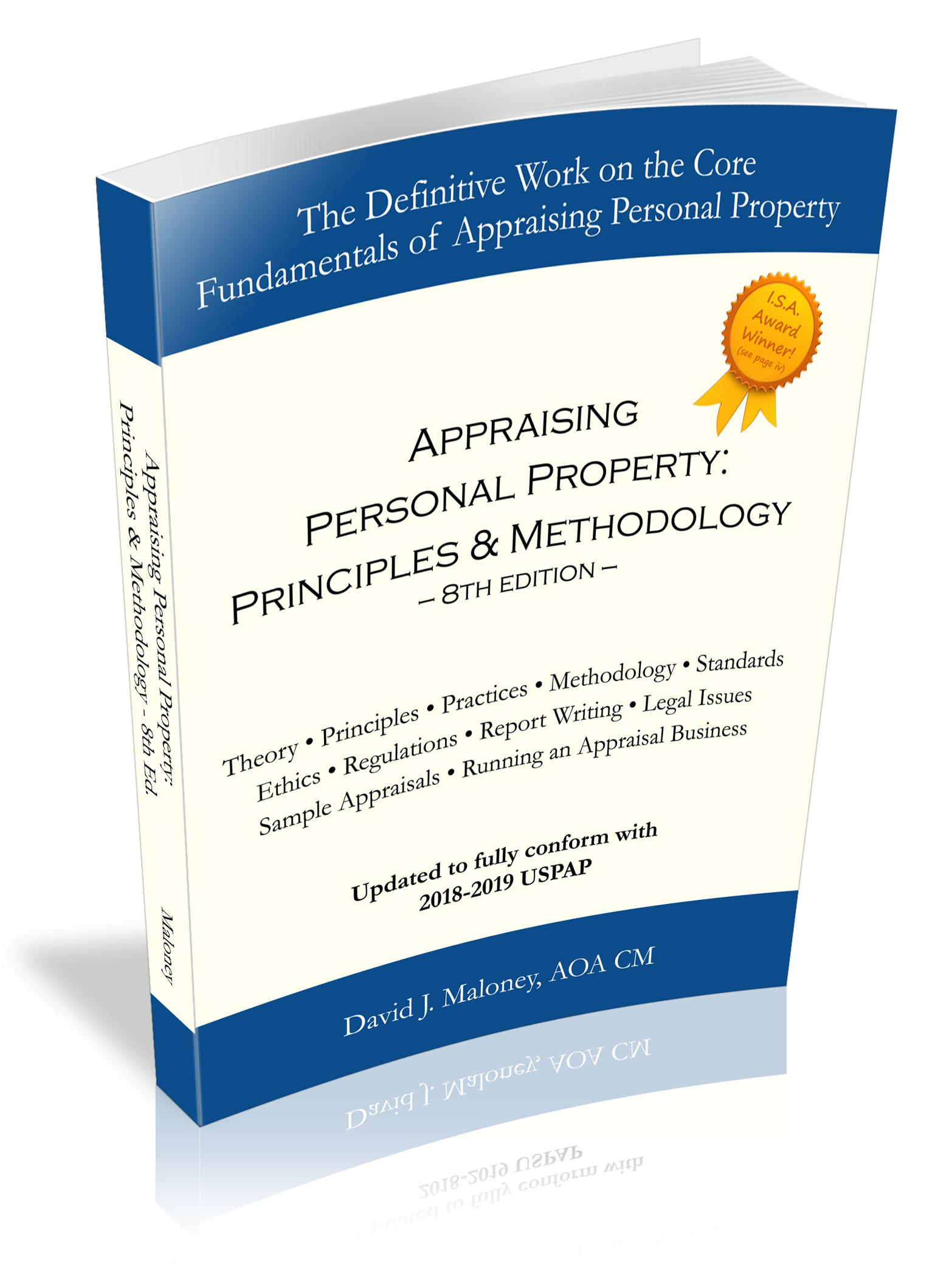 """Appraising Personal Property: Principles & Methodology"" by David Maloney"